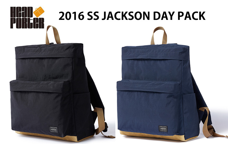90dfddb118 HEAD PORTER 2016 SS JACKSON DAY PACK